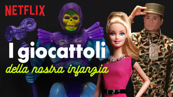 i-giocattoli-della-nostra-infanzia-netflix-livingcorriere